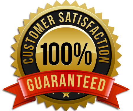 Guaranteed 100% Customer Satisfaction